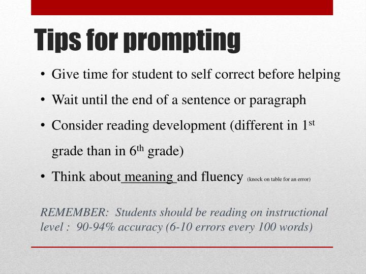Give time for student to self correct before helping