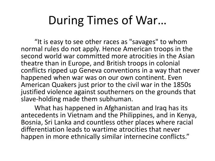 During times of war