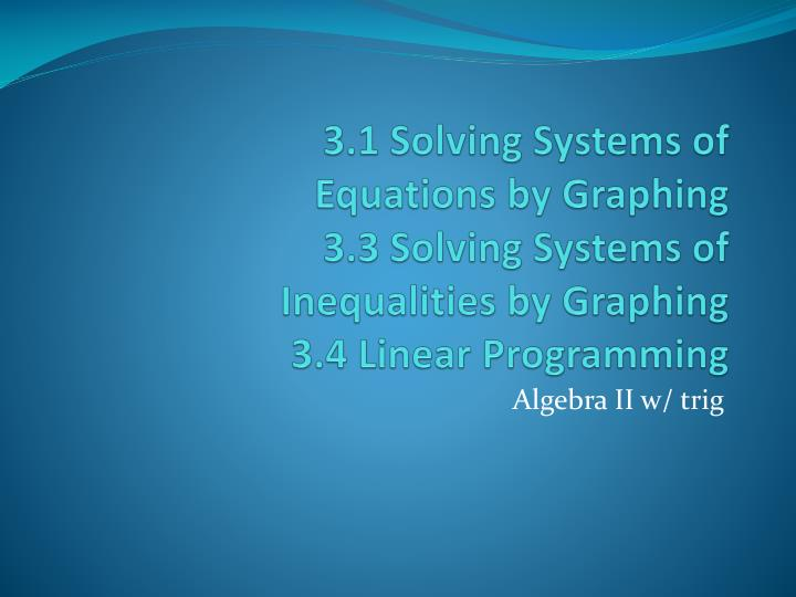 3.1 Solving Systems of
