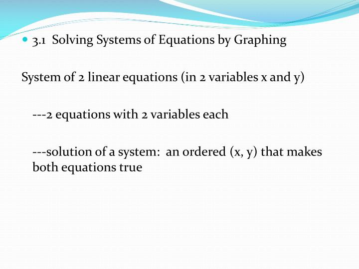 3.1  Solving Systems of Equations by Graphing