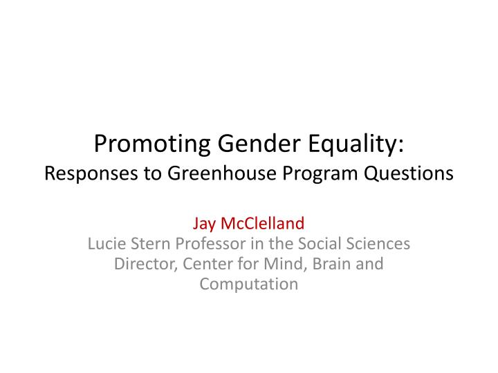 promoting gender equality responses to greenhouse program questions n.