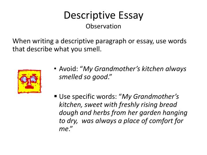 observational descriptive essay Our special offer 20% off ☛ using code study20 welcome to online essay storage find free essays on any subject and topic only quality paper samples.