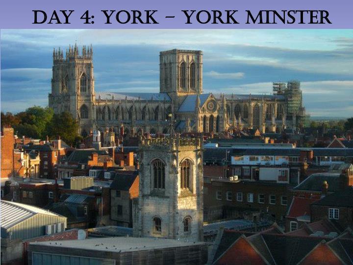 Day 4: York – York Minster