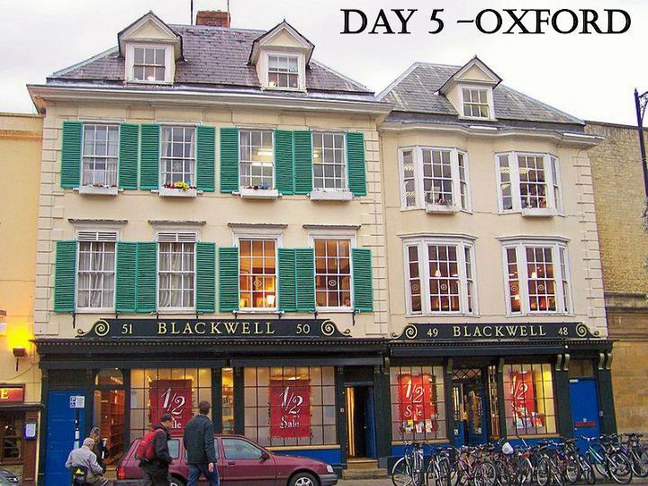 Day 5 –Oxford