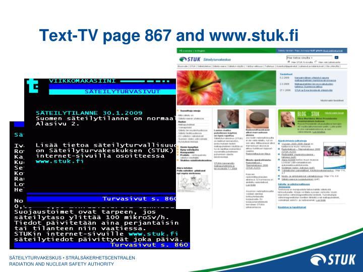 Text-TV page 867 and www.stuk.fi