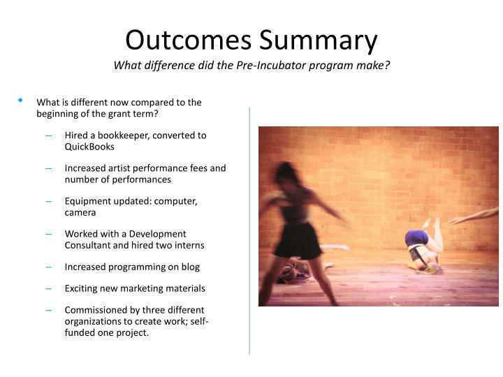 Outcomes summary what difference did the pre incubator program make