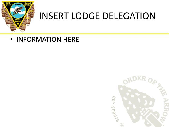 INSERT LODGE DELEGATION