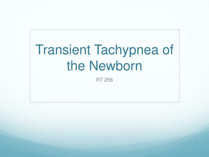 transient tachypnea of the newborn n.