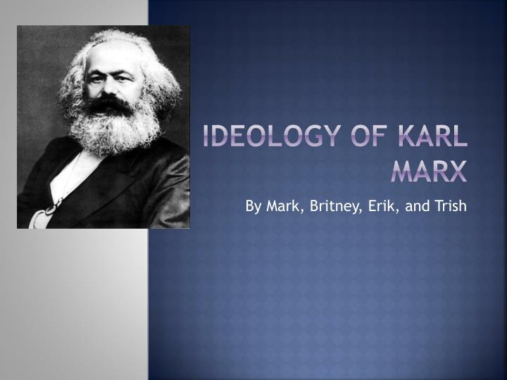 a description of karl marx as the greatest thinker and philosopher of his time Originally induced in karl marx by his the greatest living thinker marx's dual view of capitalism can be seen in his description of.