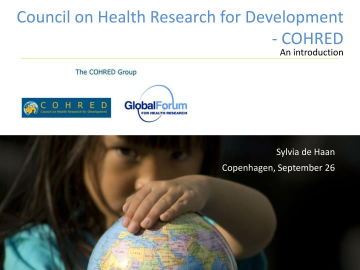 council on health research for development cohred n.
