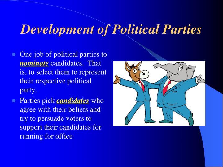 Development of Political Parties