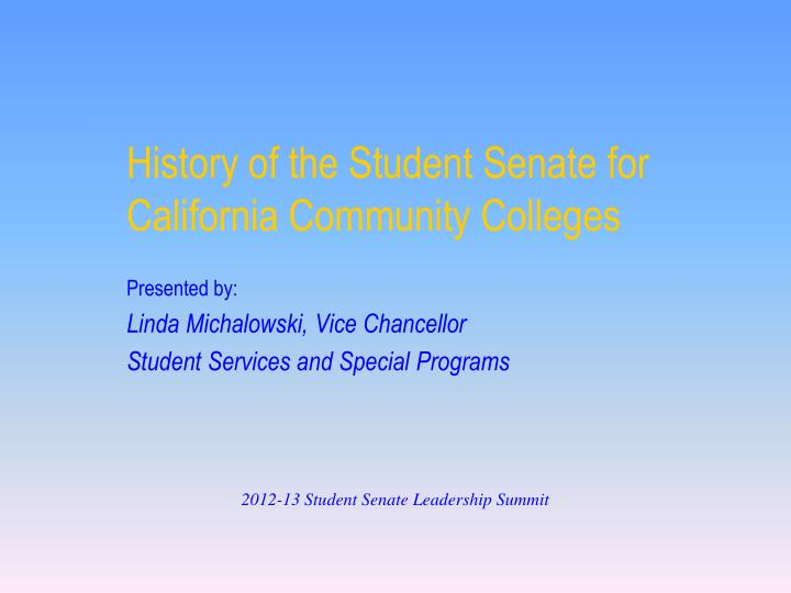 history of the student senate for california community colleges n.