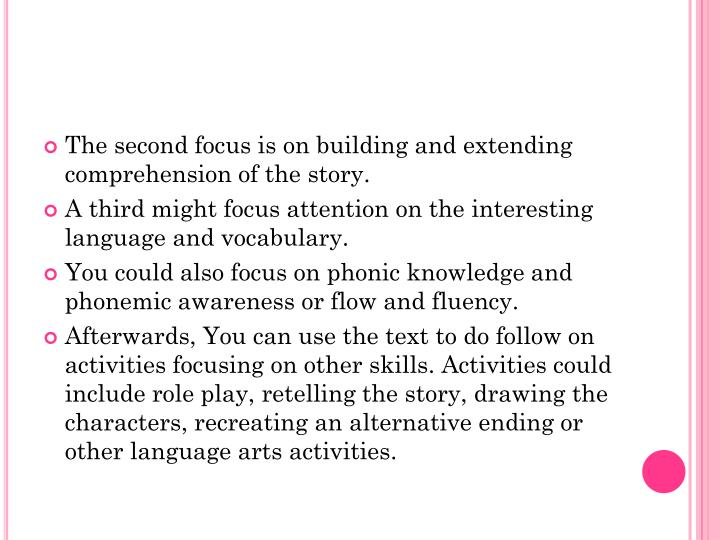 The second focus is on building and extending comprehension of the