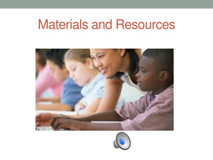 materials and resources n.