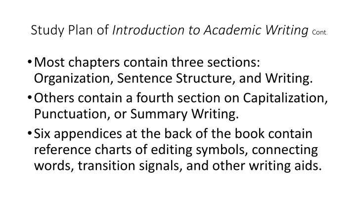 Study plan of introduction to academic writing cont