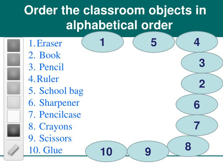Order the classroom objects in alphabetical order
