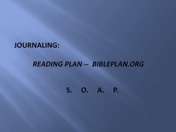 Journaling reading plan bibleplan org s o a p