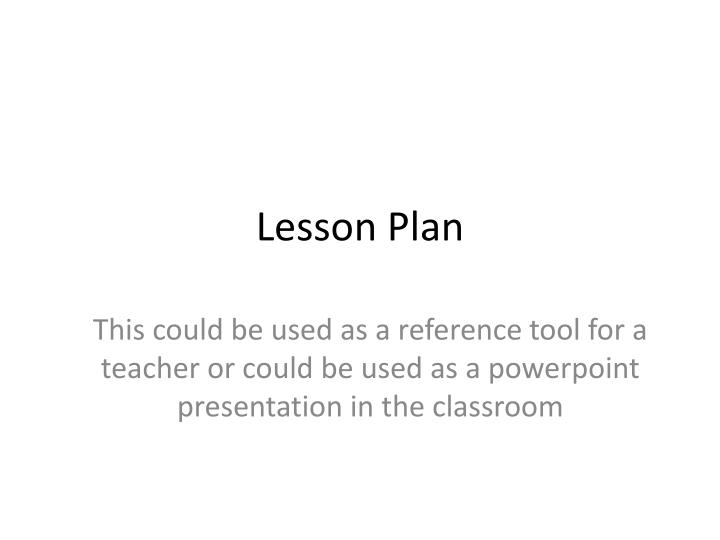 ppt lesson plan powerpoint presentation id 2593201