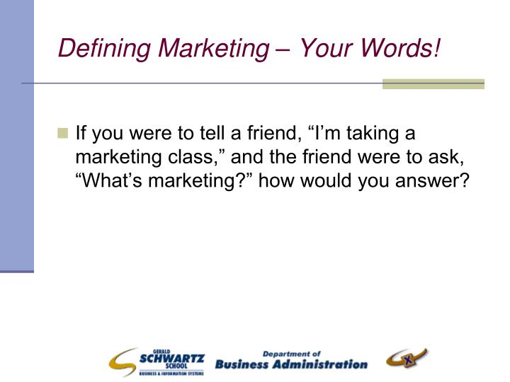 Defining marketing your words