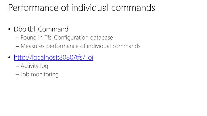 Performance of individual commands