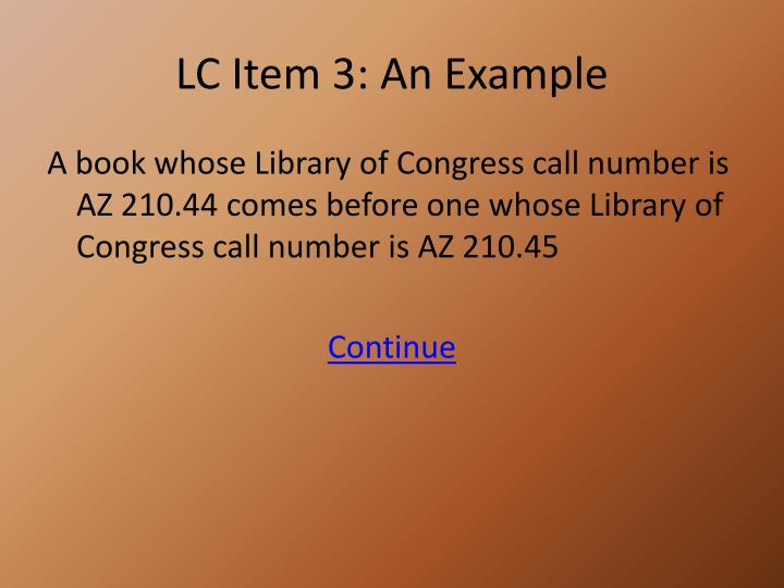 LC Item 3: An Example