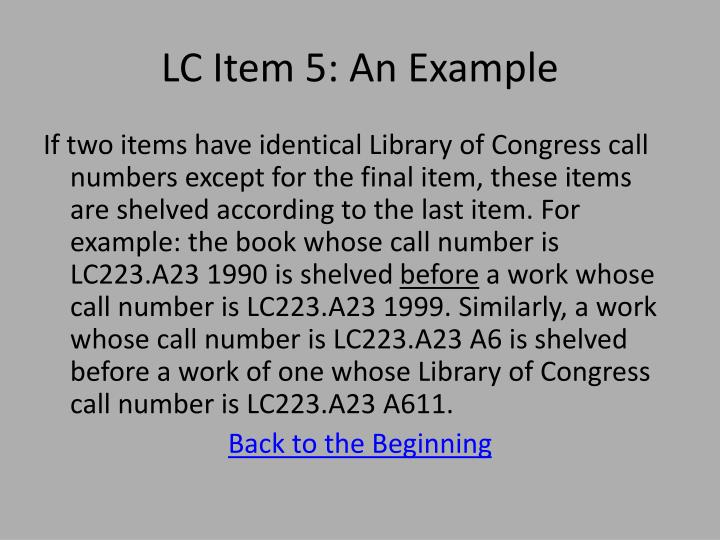 LC Item 5: An Example