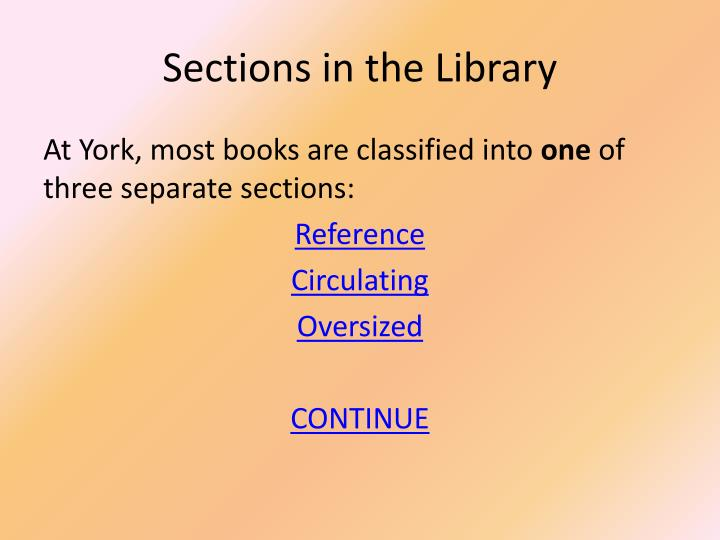 Sections in the library