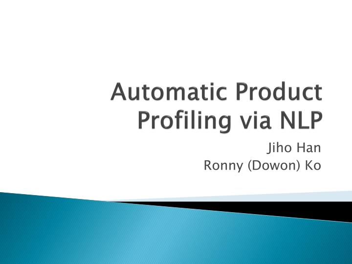automatic product profiling via nlp n.