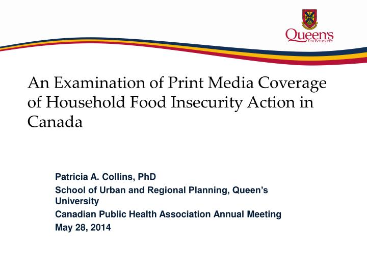 an examination of print media coverage of household food insecurity action in canada n.