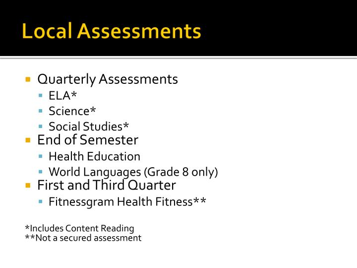 Local Assessments
