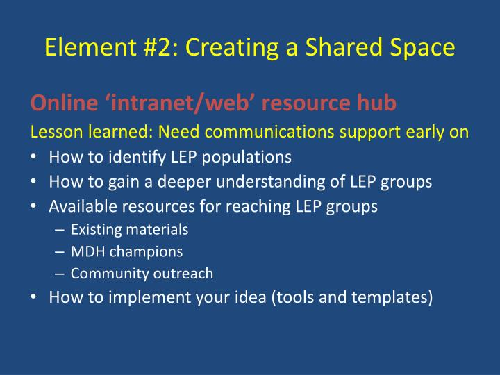 Element #2: Creating a Shared Space