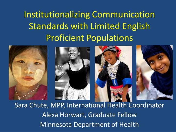 Institutionalizing communication standards with limited english proficient populations