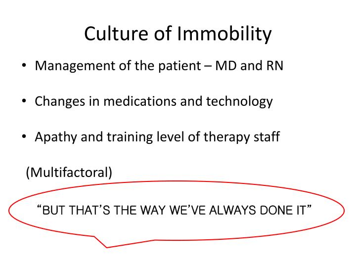 Culture of Immobility