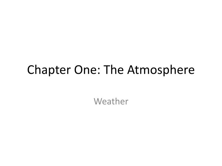 chapter one the atmosphere n.