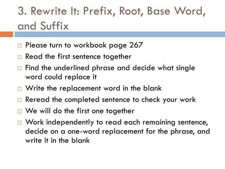 3. Rewrite It: Prefix, Root, Base Word, and Suffix