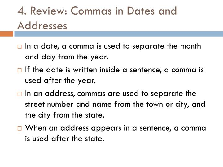 4. Review: Commas in Dates and Addresses
