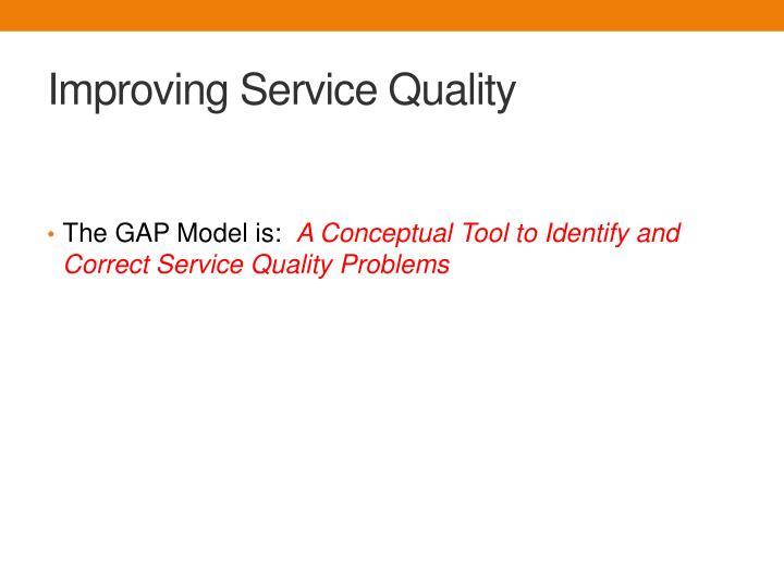 Improving service quality