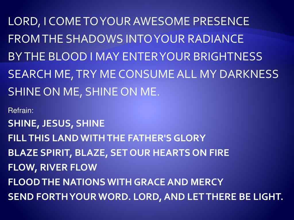 PPT - OPENING SONG SHINE JESUS SHINE PowerPoint Presentation