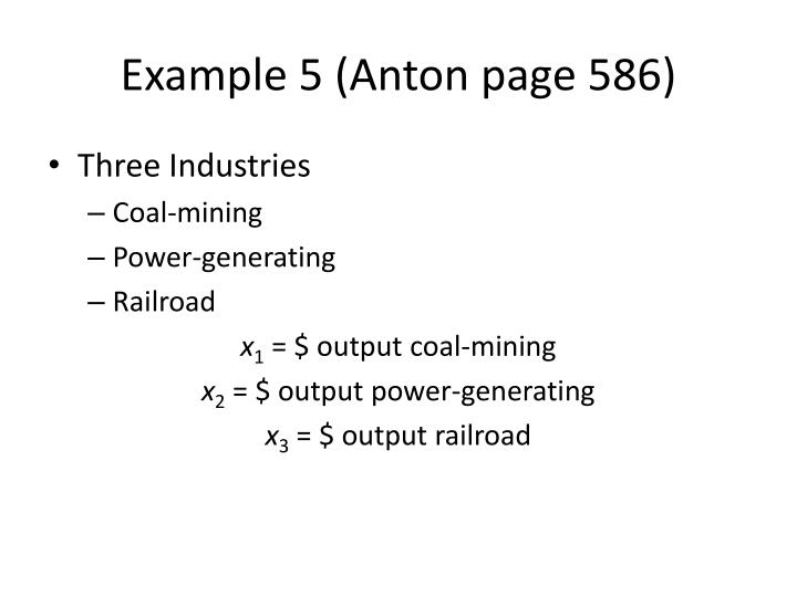 Example 5 (Anton page 586)