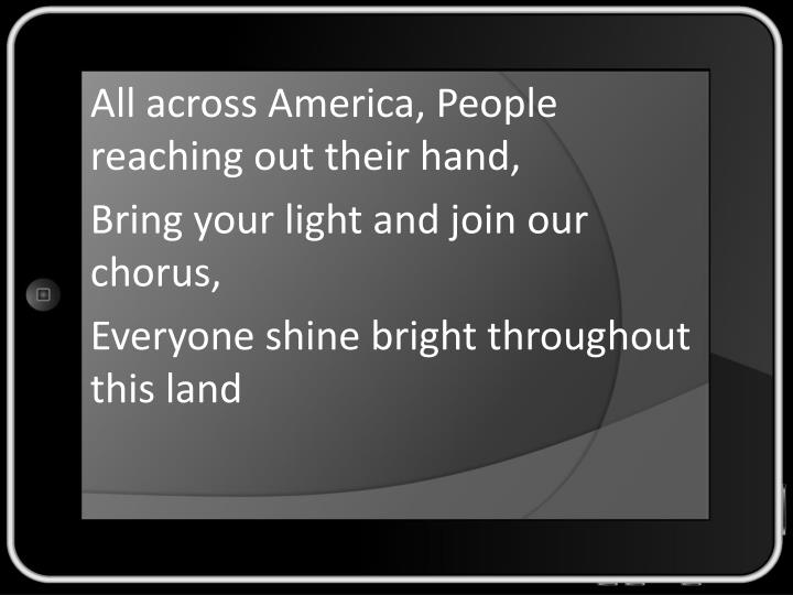 All across America, People reaching out their hand,