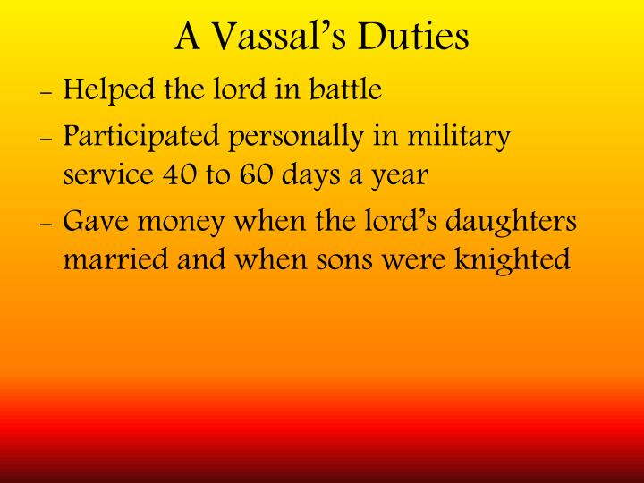 A Vassal's Duties