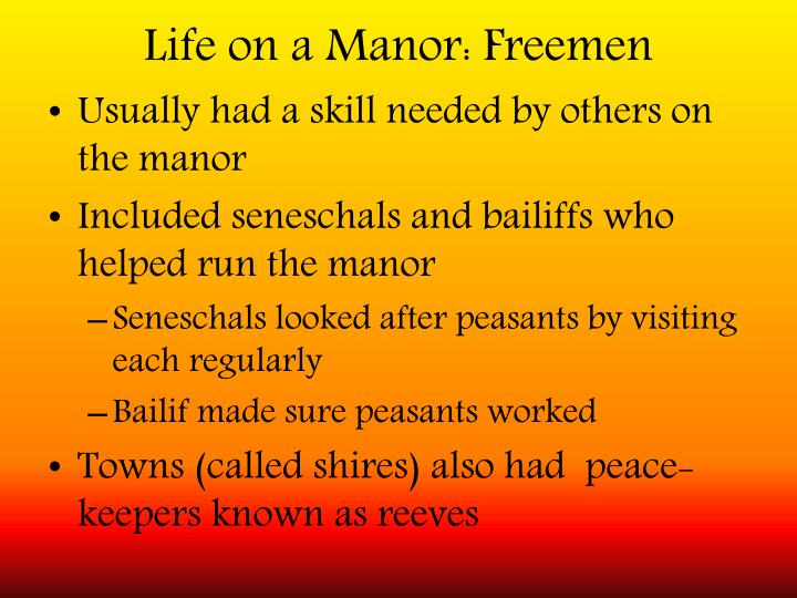 Life on a Manor: Freemen