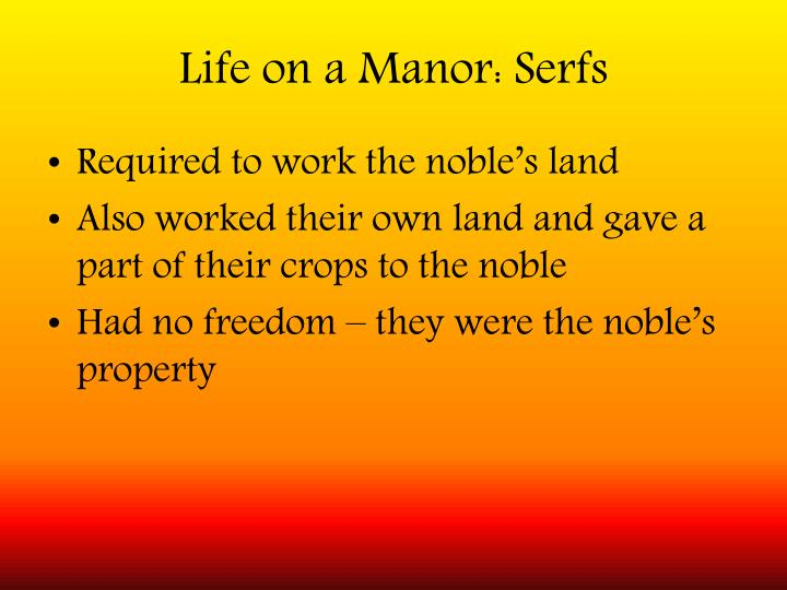 Life on a Manor: Serfs