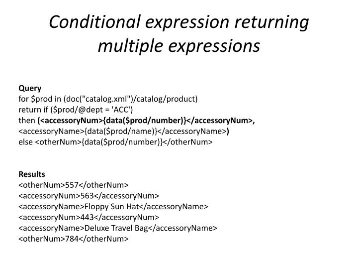 Conditional expression returning multiple expressions