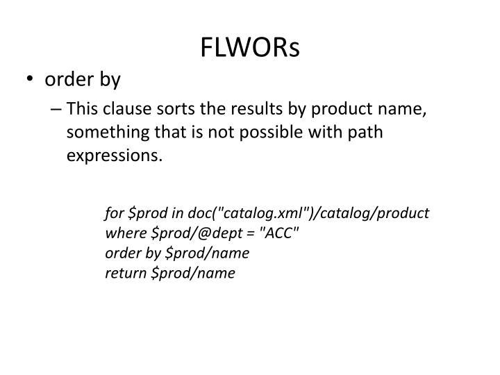 FLWORs