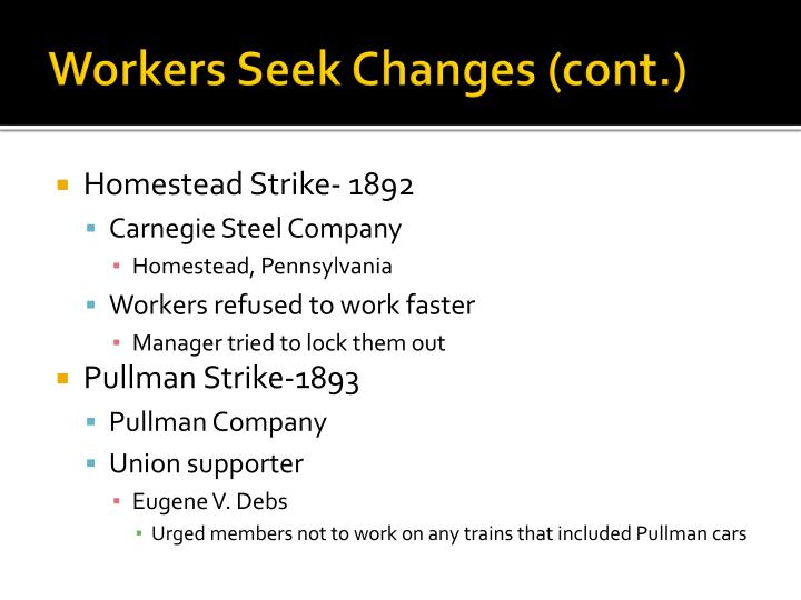 Workers Seek Changes (cont.)