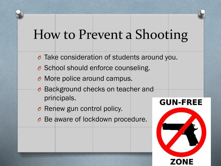 How to Prevent a Shooting