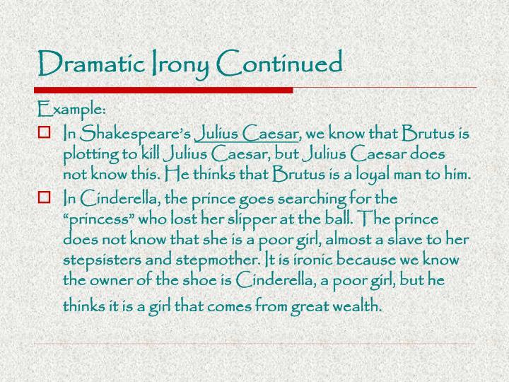 dramatic irony in julius caesar