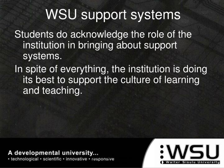 WSU support systems