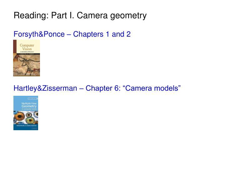 Reading: Part I. Camera geometry